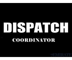 Dispatch Coordinator Required for our office in Sharjah