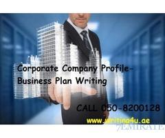 0508200128 Corporate Company Profile- Business Plan Writing in Dubai, UAE