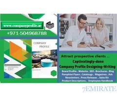0504968788 Captivatingly-done Company Profile Designing- Writing in UAE