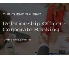 Required Relationship Officer for Multi Banking Product in Abu Dhabi