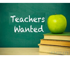 Teachers required for all subjects for international schools in UAE