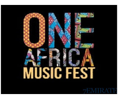 TICKETS FOR ONE AFRICA MUSIC FEST EXCLUSIVE FOR SALE IN DUBAI