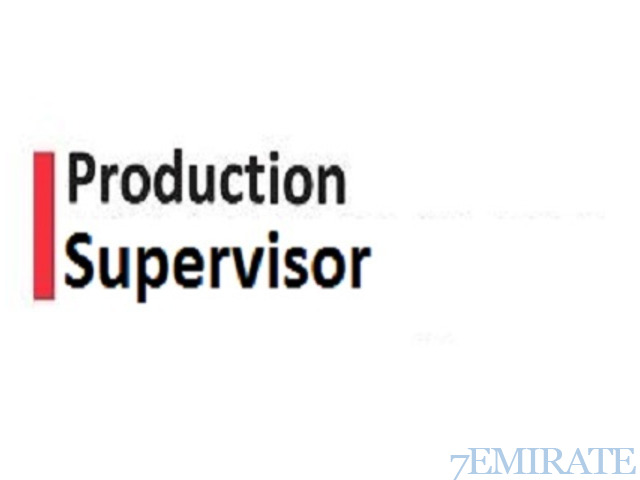 Walk in Interview for Assistant Production Supervisor Job in Dubai ...