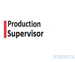Walk in Interview for Assistant Production Supervisor Job in Dubai