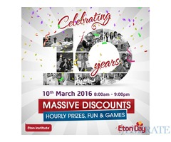 Get Massive Discounts & Fun Prizes at Eton Institute's 10th