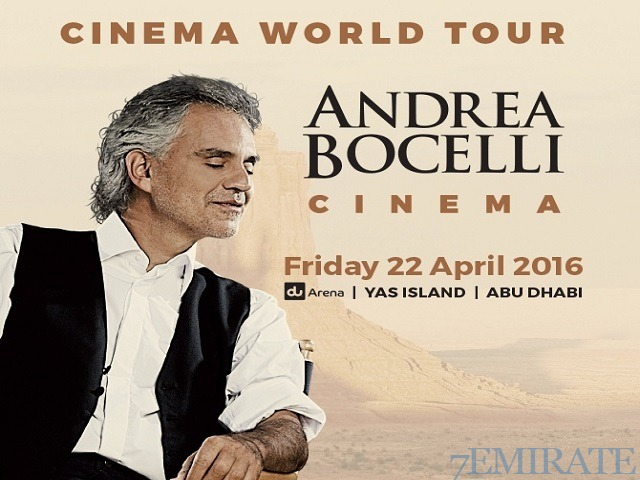 tickets for andrea bocelli cinema world concert 2016 in abu dhabi dubai 7emirate best place. Black Bedroom Furniture Sets. Home Design Ideas