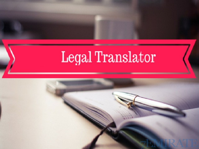 Legal Translator Required for Company in Dubai
